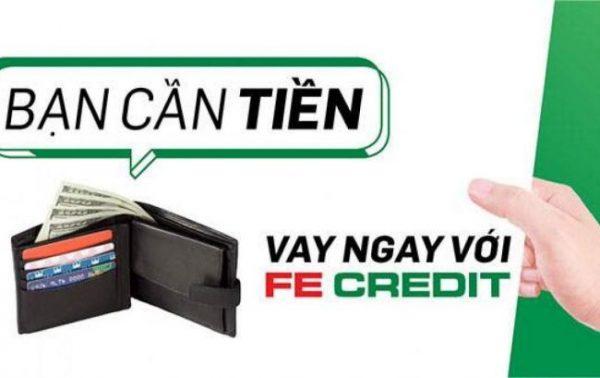 Vay tiền bằng CMND tại FE Credit