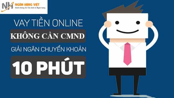 Có thể vay tiền Online không cần CMND?