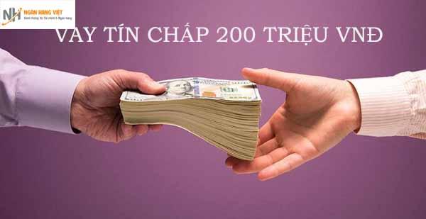 Khoản vay tín chấp 200 triệu tại ngân hàng