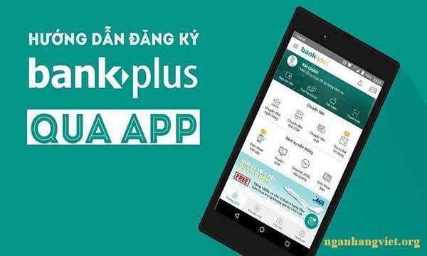 Cách đăng ký dịch vụ BankPlus