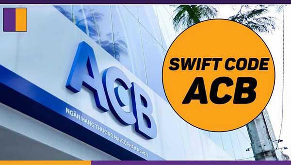Mã Swift Code ngân hàng ACB
