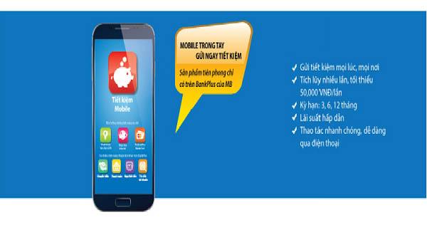 Tìm hiểu về dịch vụ gửi tiết kiệm Online MBBank