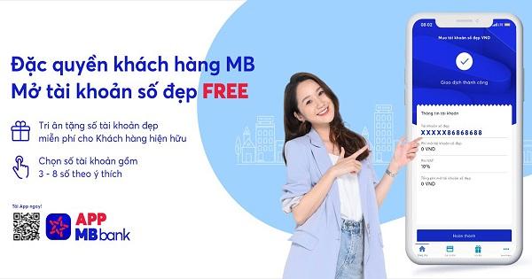 Mở tài khoản số đẹp ngân hàng MBBank Online là dịch vụ đang thu hút được sự quan tâm của các khách hàng. Vậy, cách mở tài khoản số đẹp miễn phí MB như thế nào?